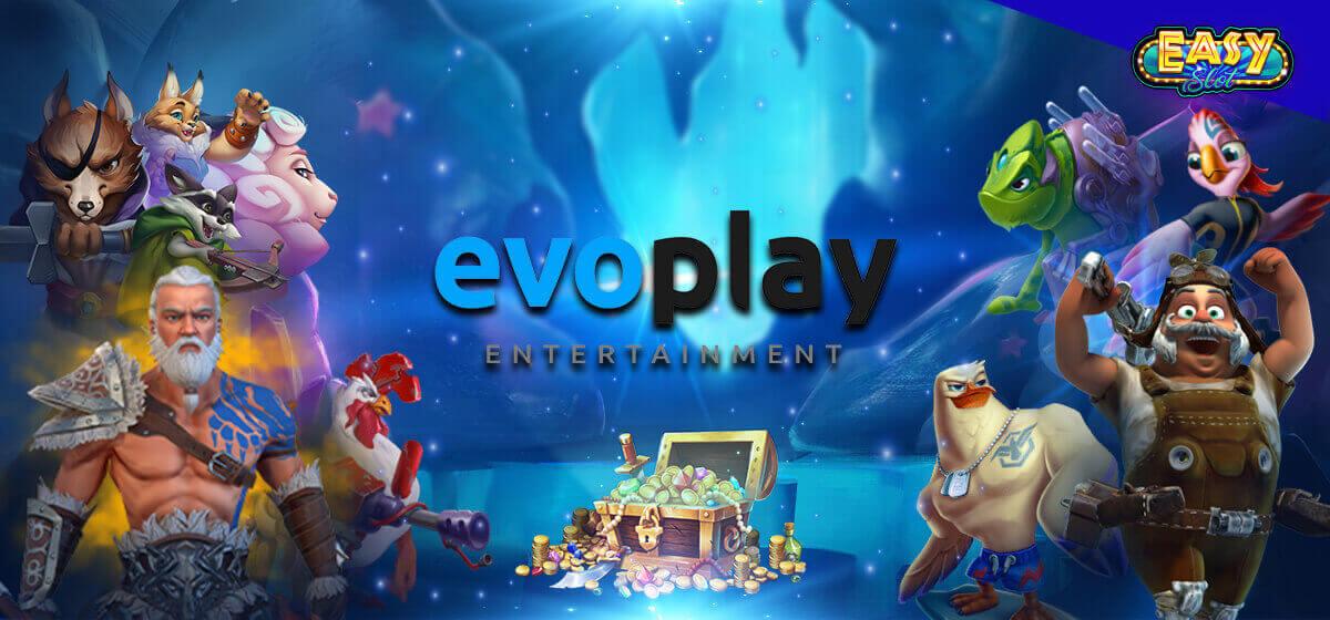 Evoplay ทางเข้า evo play โปรโมชั่น ฟรีสปิน รีวิวสล็อตออนไลน์จาก EASYSLOT
